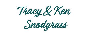 Tracy & Ken Snodgrass