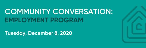 Community Conversation: Employment Program