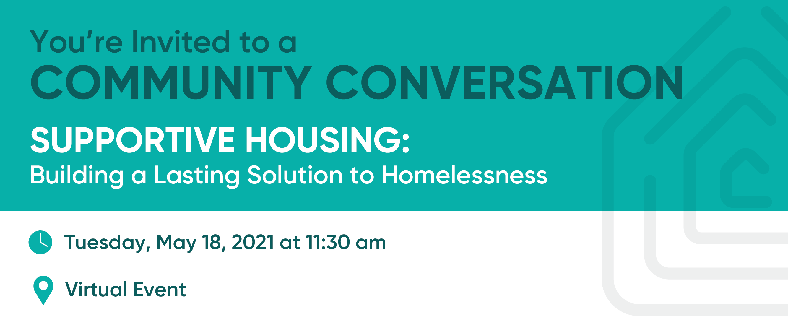 Community Conversation: Building a Lasting Solution to Homelessness with Supportive Housing